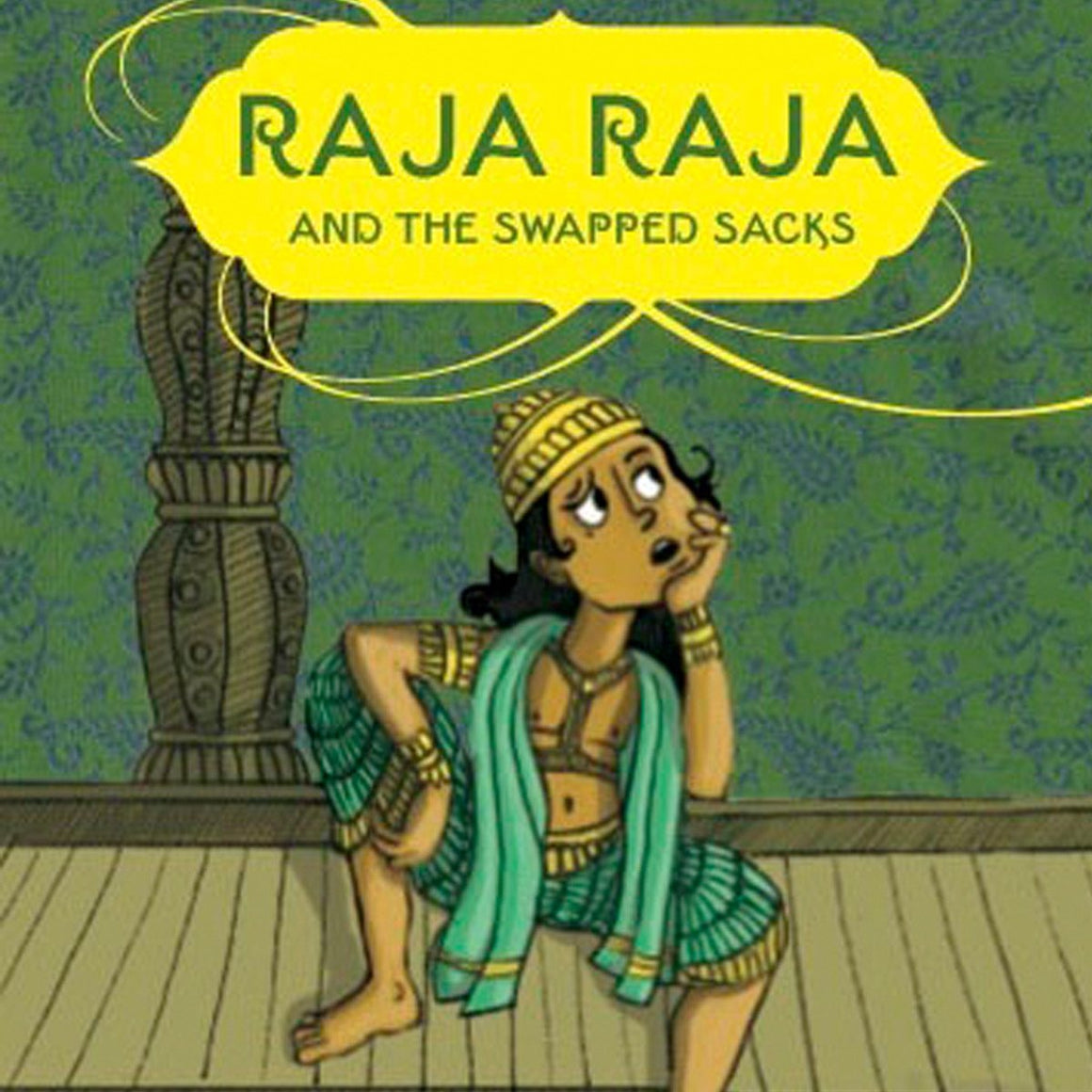 Buy Natasha Sharma's Raja Raja and the Swapped Sacks children's & kids story book online - Shumee