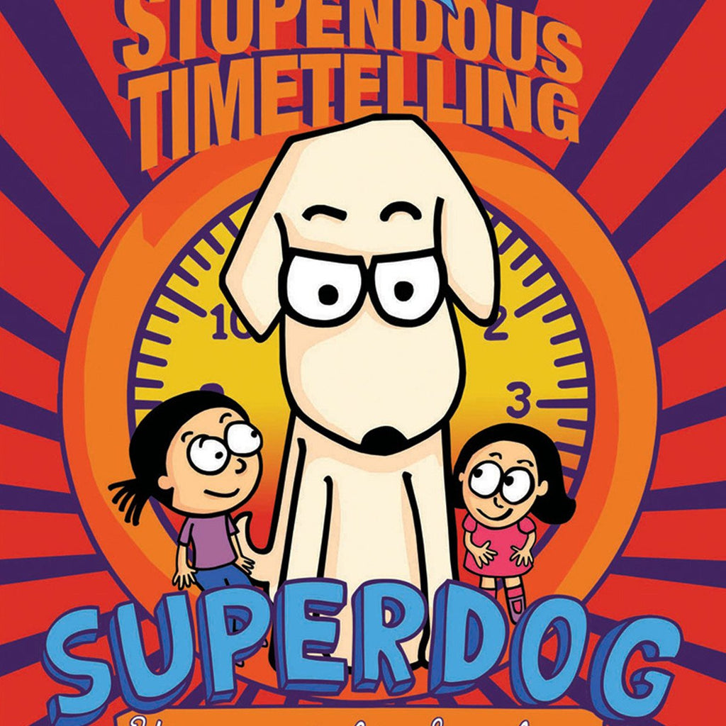 The Stupendous Timetelling Superdog | Free Shipping - Shumee