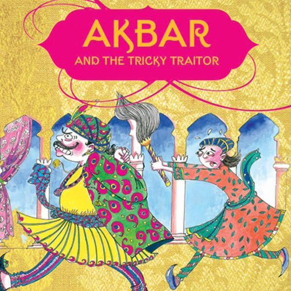 Akbar and the Tricky Traitor - by Natasha Sharma | Free Shipping