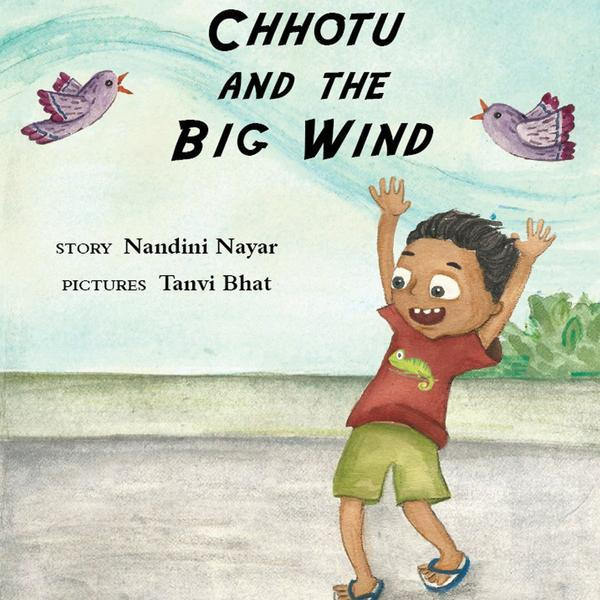 Chhotu and The Big Wind - by Nandini Nayar | Free Shipping - Shumee