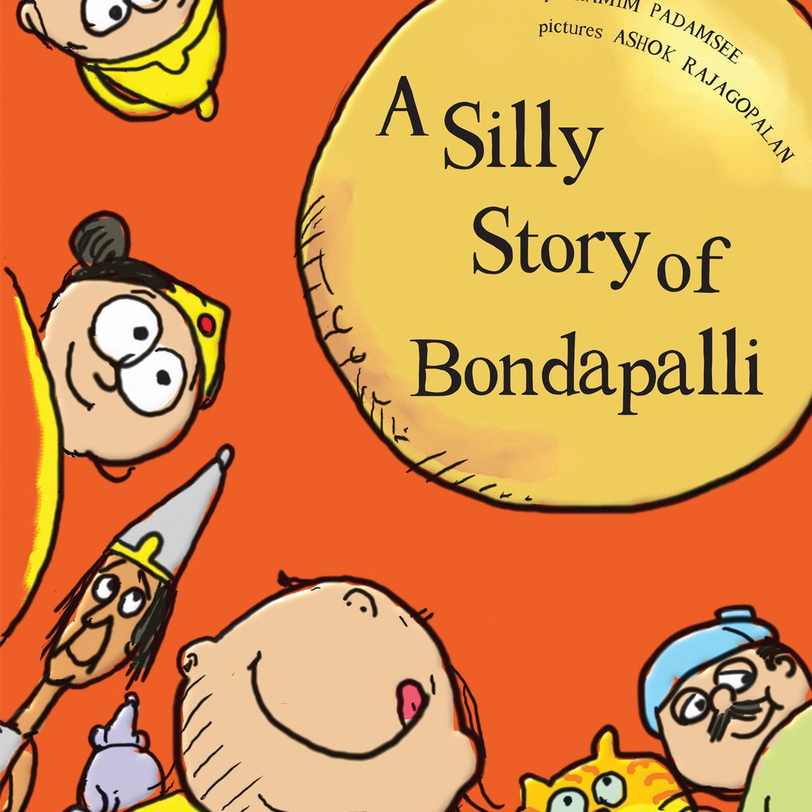 Buy A silly story of Bondapalli book for children's & kids' by Shamim Padamsee - Shumee online