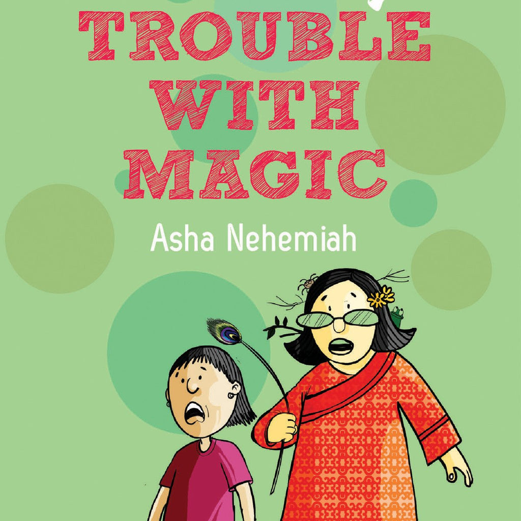 Trouble with Magic - by Asha Nehemiah | Free Shipping - Shumee