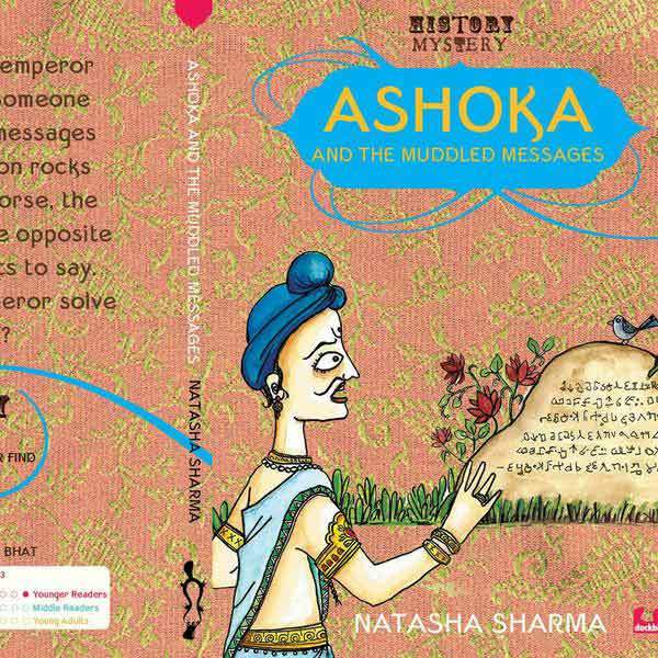 Buy Natasha Sharma's Ashoka and the Muddled Messages children's & kids story book online - Shumee