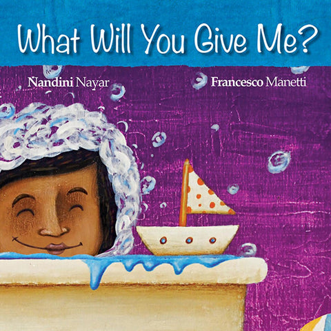 Buy What Will You Give Me by Nandini Nayar story book for kids' & children's online - Shumee