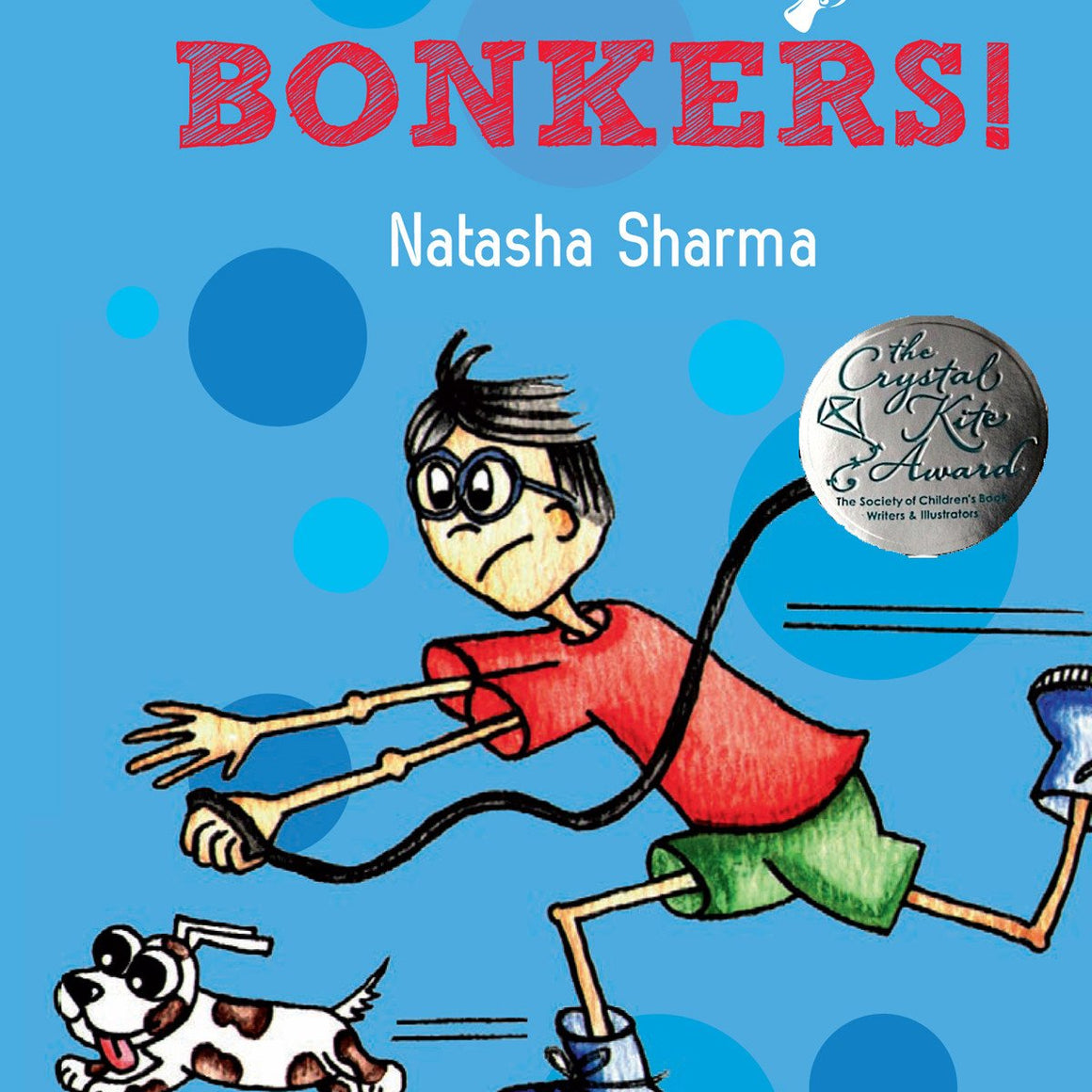Buy Bonkers children's & kids story book online by Natasha Sharma - Shumee