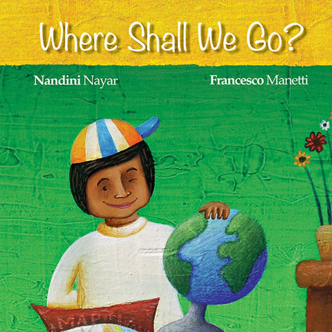 Buy Where shall we go story book by Nandini Nayar for kids' & children online - Shumee