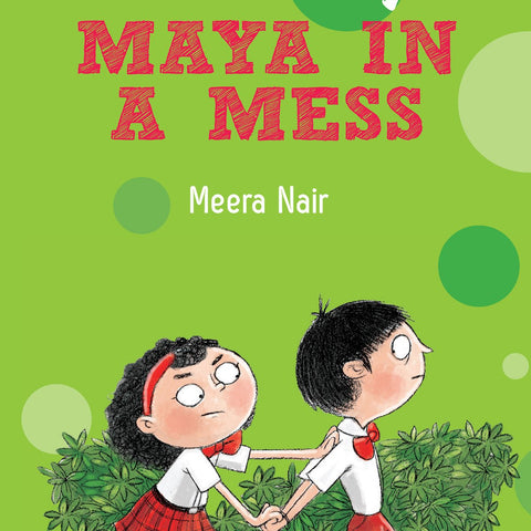 Maya in a Mess - by Meera Nair