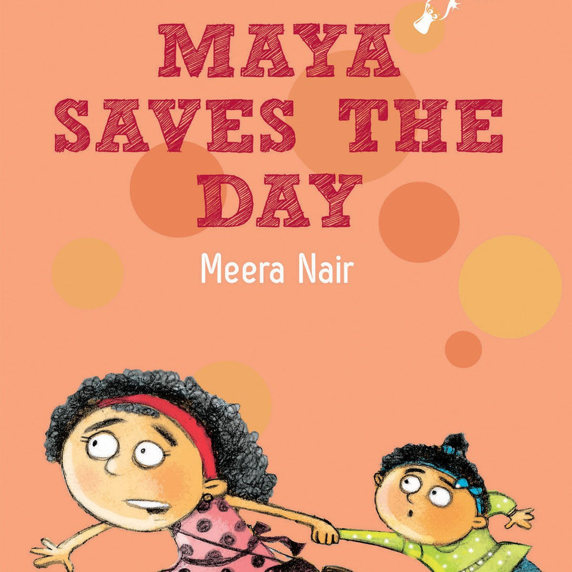 Maya Saves the Day - by Meera Nair | Free Shipping - Shumee