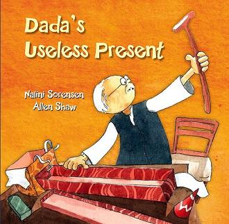 Dada's Useless Present - Author : Nalini Sorensen