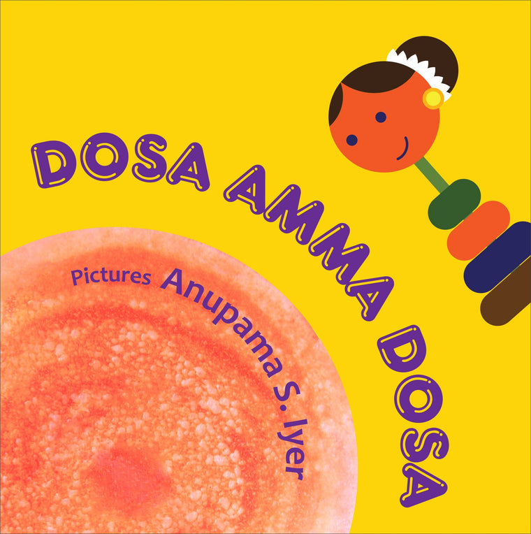 Shumee Dosa Amma Dosa Board Book for Babies