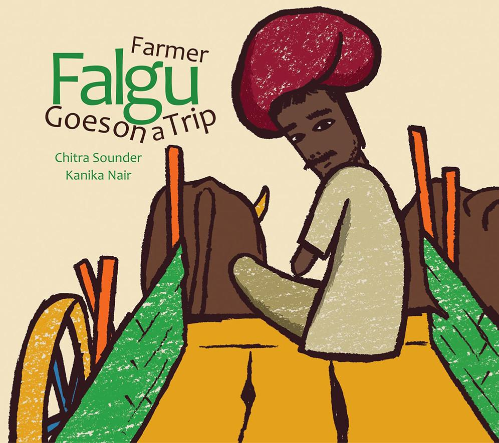 Farmer Falgu Goes on a Trip by Chitra Soundar | Free Shipping - Shumee