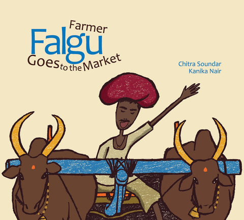 Buy children's Farmer Falgu Goes to the Market by Chitra Soundar best story book for toddlers - Shumee online