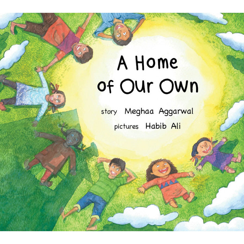 A Home Of Our Own- Author : Meghaa Aggarwal