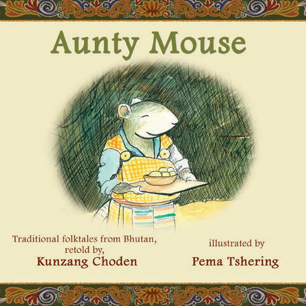 Aunty Mouse - By Kunzang Choden | Free Shipping - Shumee