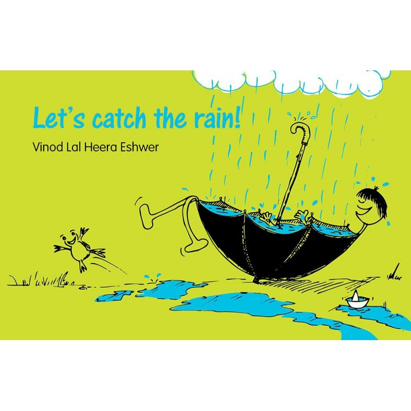 Let's Catch The Rain! (English) - Author : Vinod Lal Heera Eshwer