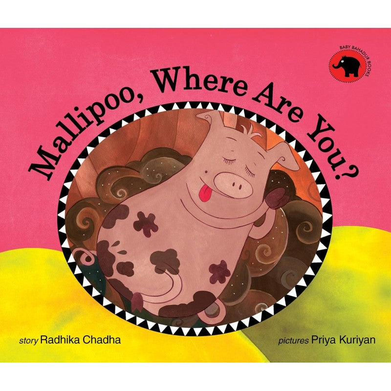 Mallipoo, Where Are You? (English) Author : Radhika Chadha