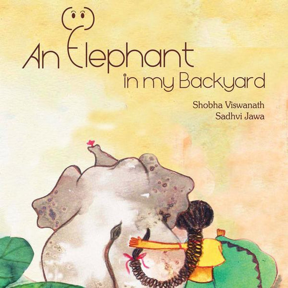 An Elephant in My Backyard - by Shobha | Free Shipping - Shumee