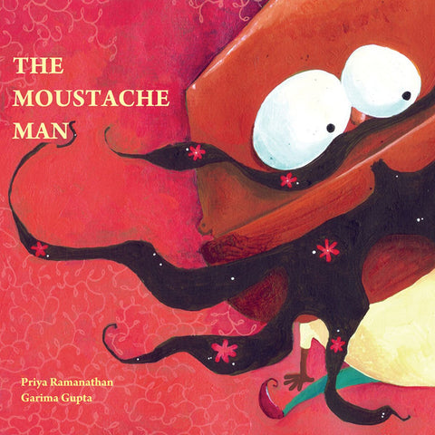 Buy Priya Ramanathan's Moustache Man book for toddlers - Shumee kids' & children's books online