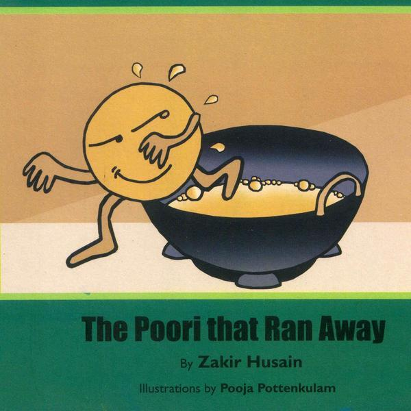 The Poori That Ran Away - by Zakir Husain | Free Shipping - Shumee