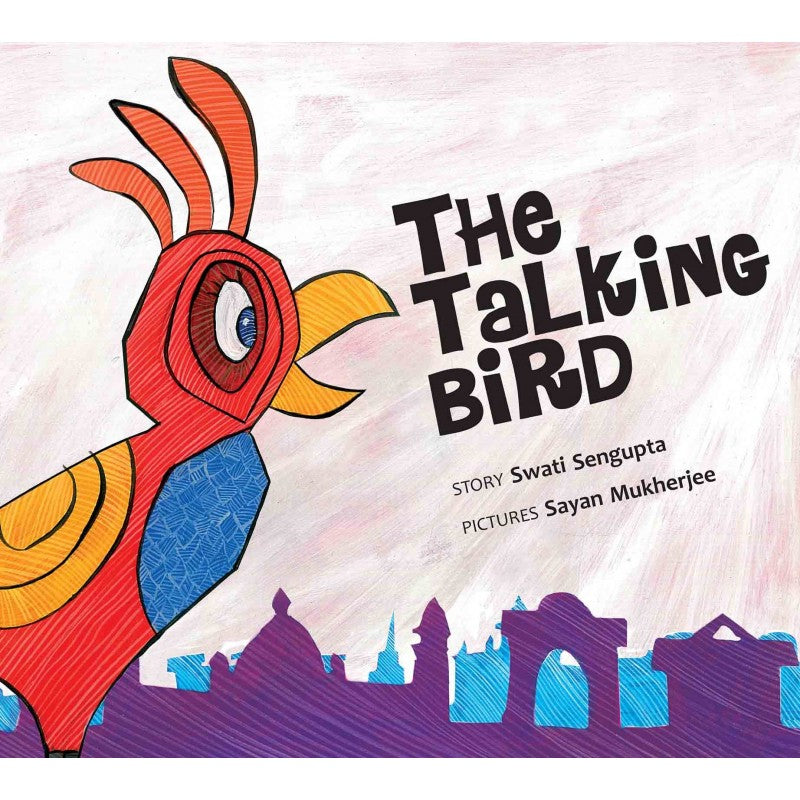 The Talking Bird (English) - Author : Swati Sengupta