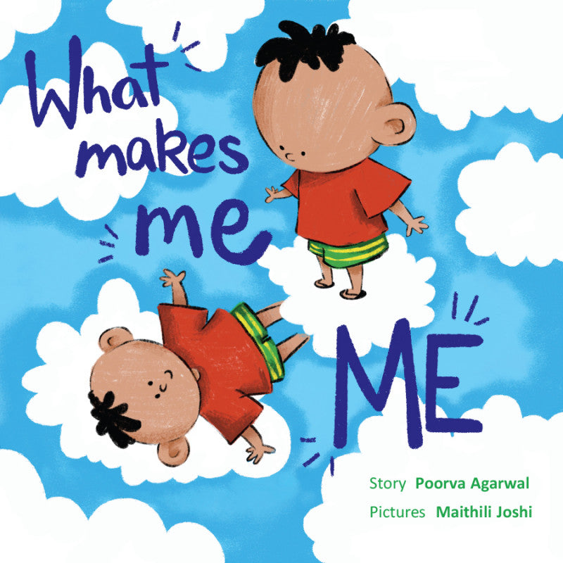 What makes ME ME- Author : Poorva Agarwal