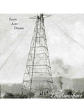 Forty Acre Dream CD **SIGNED** LIMITED EDITION