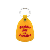 Another Day In Paradise Keychain