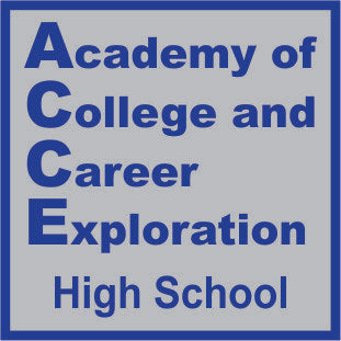 Academy of College and Career Exploration (High School)