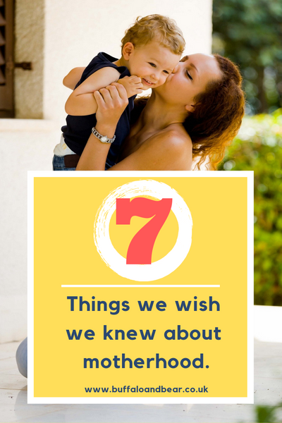 7 THINGS WE WISH WE KNEW ABOUT NEW MOTHERHOOD