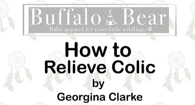 How to Relieve Colic by Georgina Clarke