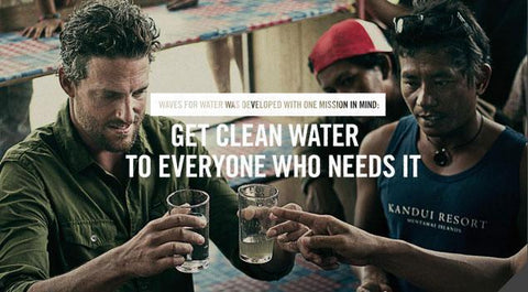 Waves for Water is an organization committed to getting clean water to everyone who needs it