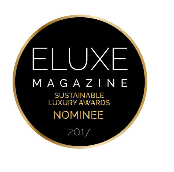 We've been Nominated! Eluxe Magazine Sustainable Luxury Awards 2017