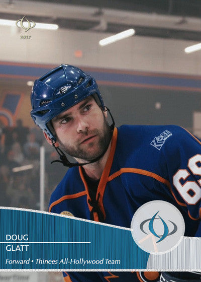 Doug The Thug Glatt from the movie Goon (2011) is on the the Thinees All-Hollywood Hockey team