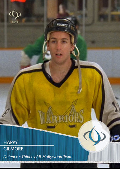 The hockey player turned golfer Happy Gilmore is on our All-Hollywood team
