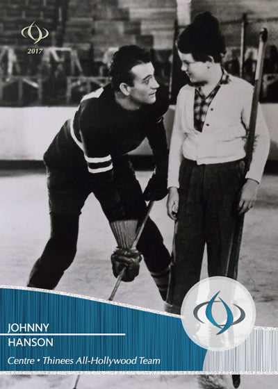 The legendary John Wayne's character Johnny Hanson is on the Thinees All-Hollywood Hockey team