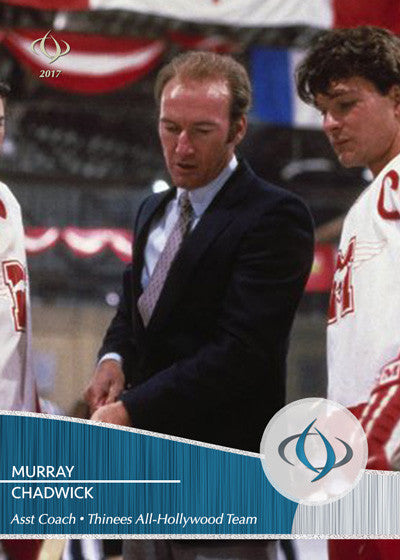 Murray Chadwick of Youngblood (1986) is an assistant coach on the Thinees All-Hollywood Hockey team