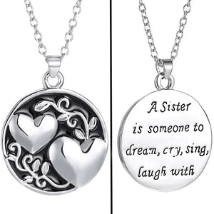 A Sister Is Someone Necklace