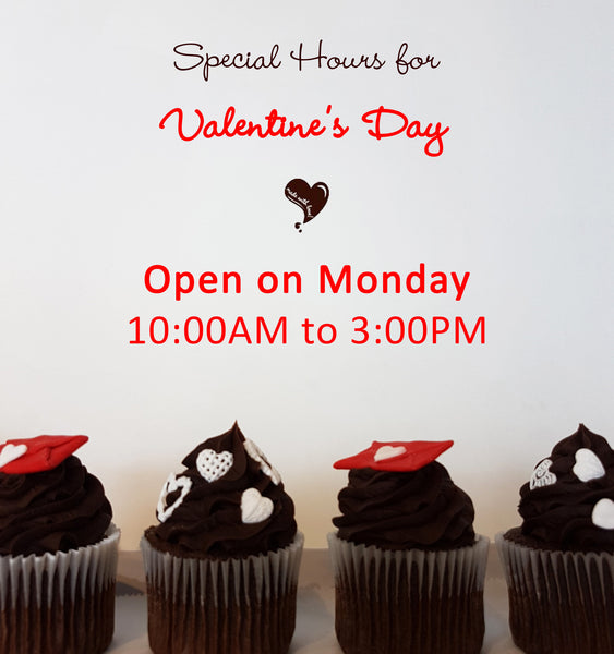 Valentine's Day Hours and Goodies♥