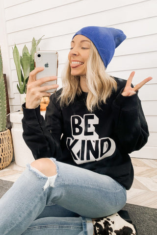 Be Kind Please Sweatshirt