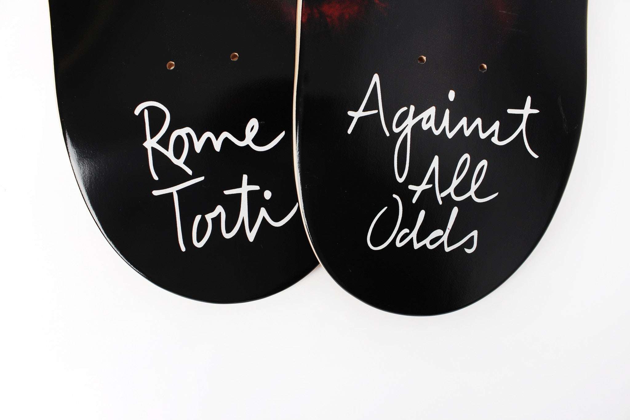 Rome Torti Against All Odds - Skateboard (right side)
