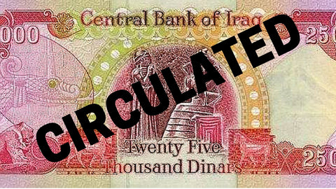 25,000 Iraqi Dinar CIRCULATED Notes