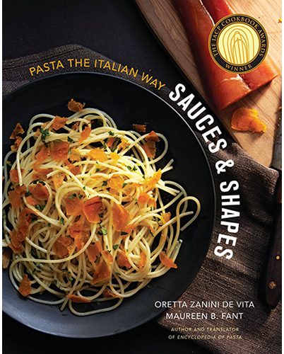 Sauces and Shapes: Pasta the Italian Way by Oretta Zanini De Vita and Maureen B. Fant