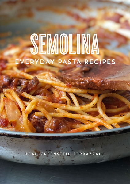 Semolina: Everyday Pasta Recipes