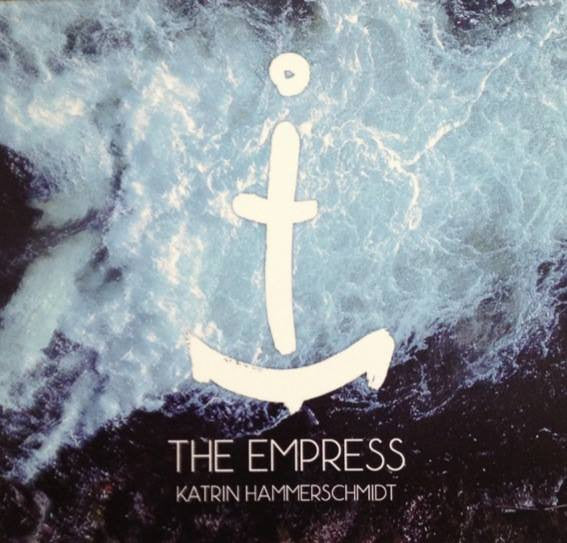 Katrin Hammerschmidt - The Empress (10 Songs)