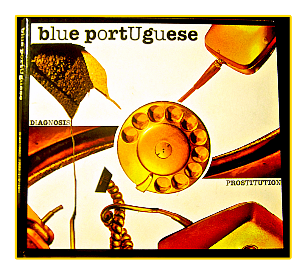 blue portUguese - Diagnosis : Prostitution (CD, MP3)