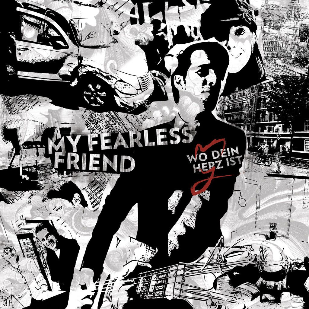 My Fearless Friend - Wo Dein Herz Ist (digitales Album)