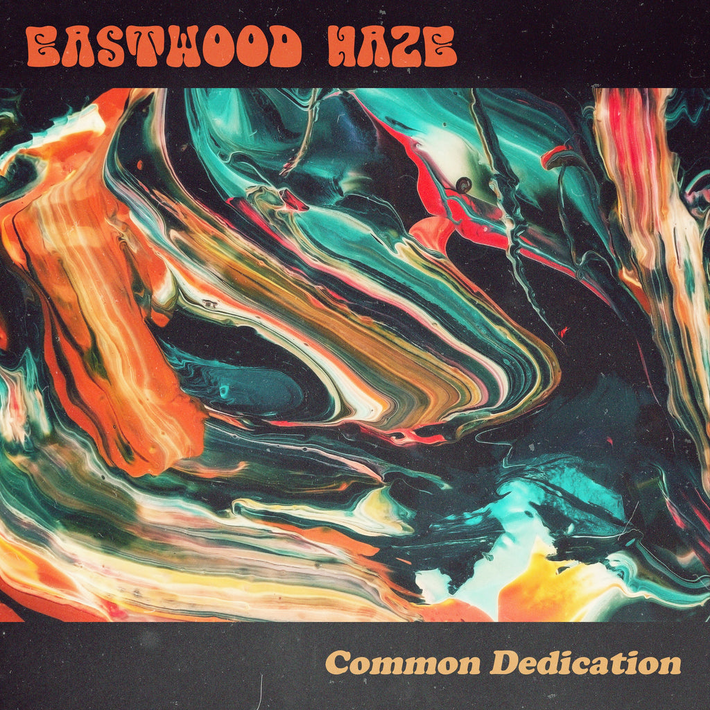 Eastwood Haze - Common Dedication (CD+Mp3)