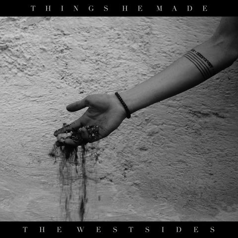 The Westsides - Things He Made (MP3)