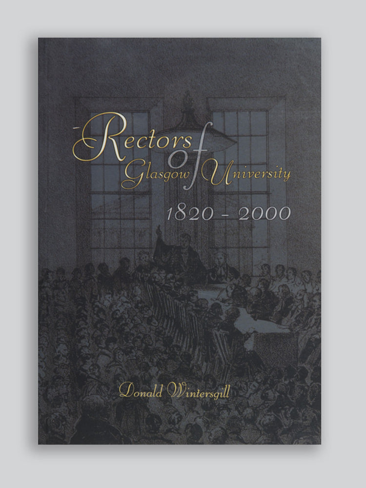 Rectors of Glasgow University 1820-2000