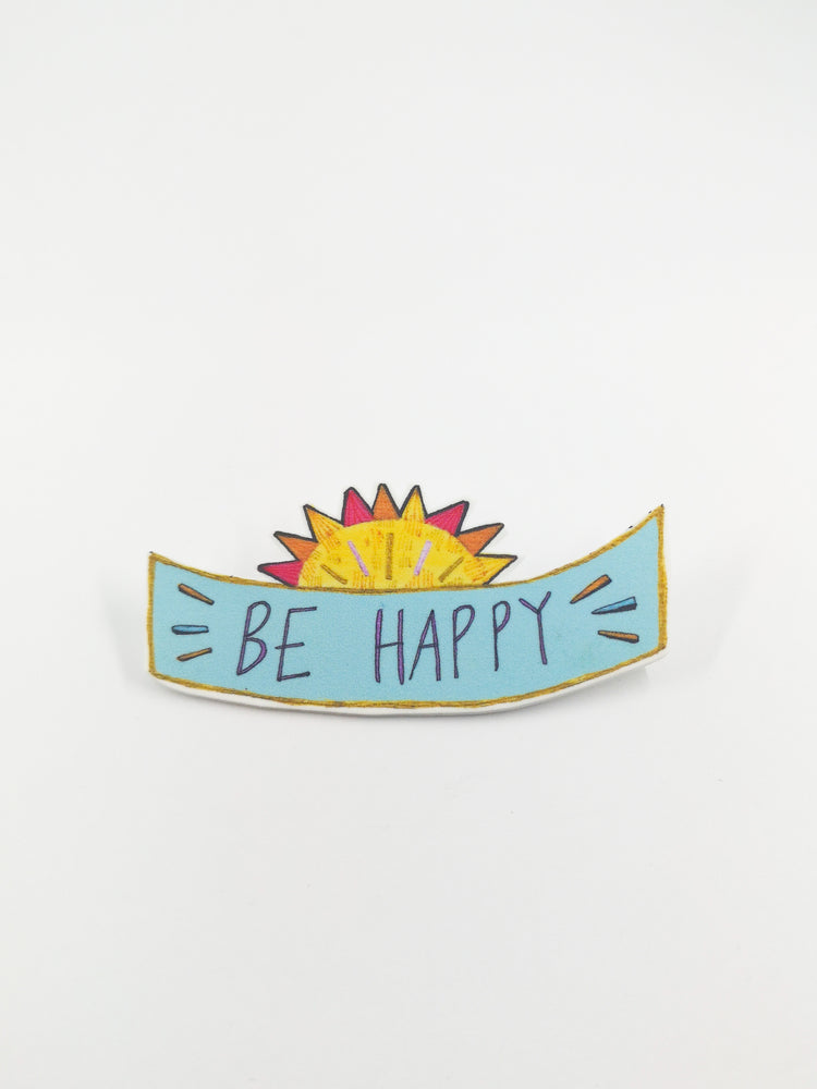 Be Happy Brooch